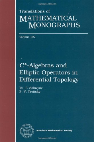 9780821813997: $C^*$-Algebras and Elliptic Operators in Differential Topology (Translations of Mathematical Monographs)