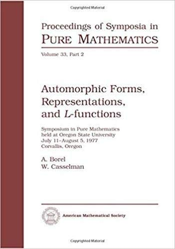9780821814376: Automorphic Forms, Reprensentations, and L-Functions. (Part 2)