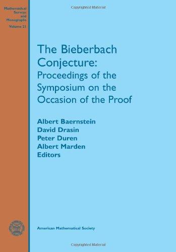 Bieberbach Conjecture: Proceedings of the Symposium on: Baernstein, Albert; Drasin,