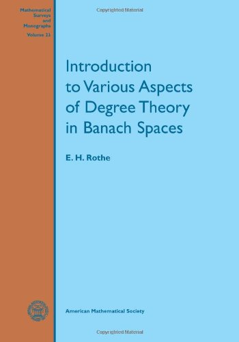9780821815229: Introduction to Various Aspects of Degree Theory in Banach Spaces (Mathematical Surveys & Monographs)