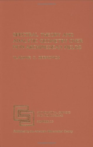 9780821815342: Spectral Theory and Analytic Geometry over Non-Archimedean Fields (Mathematical Surveys and Monographs)