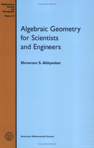 9780821815359: Algebraic Geometry for Scientists and Engineers (Mathematical Surveys & Monographs)