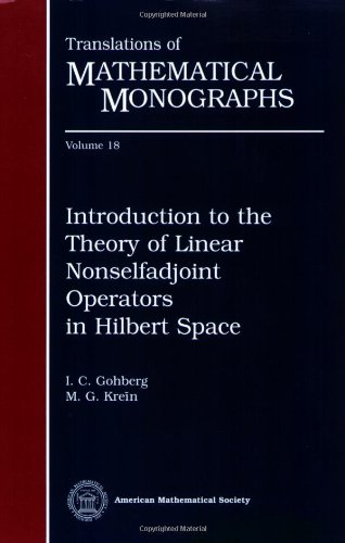 9780821815687: Introduction to the Theory of Linear Nonselfadjoint Operators in Hilbert Space (Translations of Mathematical Monographs)