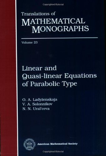 9780821815731: Linear and Quasi-linear Equations of Parabolic Type (Translations of Mathematical Monographs Reprint)