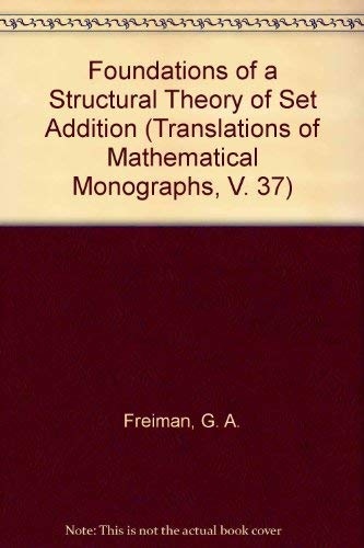 9780821815878: Foundations of a Structural Theory of Set Addition (Translations of Mathematical Monographs, V. 37) (English and Russian Edition)