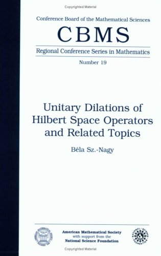 Unitary Dilations of Hilbert Space Operators and Related Topics: B. Sz.-Nagy