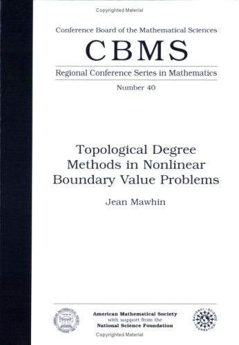Topological Degree Methods in Nonlinear Boundary Value: Jean Mawhin