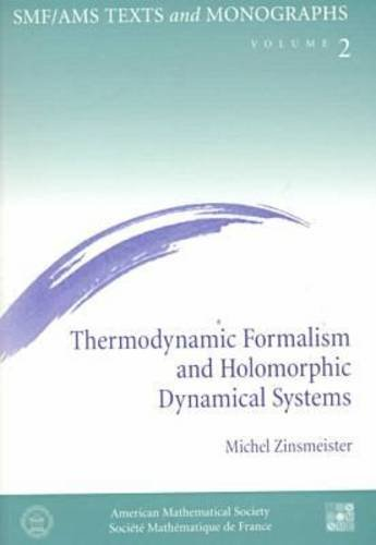 9780821819487: Thermodynamic Formalism and Holomorphic Dynamical Systems (Smf/Ams Texts and Monographs, V. 2)