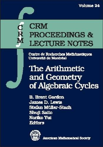 9780821819548: The Arithmetic and Geometry of Algebraic Cycles: Proceedings of the Crm Summer School, June 7-19, 1998, Banff, Alberta, Canada (Crm Proceedings and Lecture Notes)