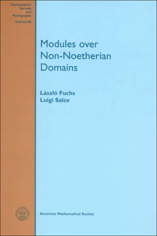 Modules over Non-Noetherian Domains. Mathematical Surveys and: Laszlo Fuchs