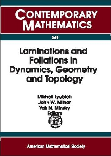 Laminations and Foliations in Dynamics, Geometry and: Amer Mathematical Society
