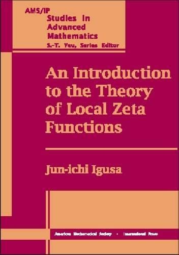 9780821820155: An Introduction to the Theory of Local Zeta Functions (AMS/IP STUDIES IN ADVANCED MATHEMATICS)