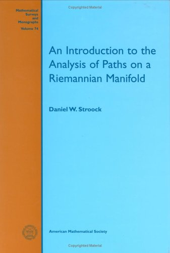 9780821820209: An Introduction to the Analysis of Paths on a Riemannian Manifold (Mathematical Surveys and Monographs)