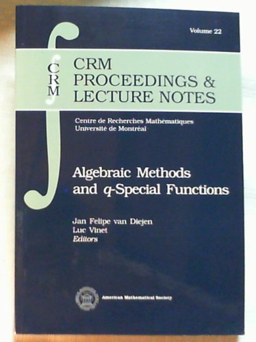 9780821820261: Algebraic Methods and Q-Special Functions (Crm Proceedings and Lecture Notes)