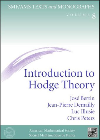 9780821820407: Introduction to Hodge Theory (SMF/AMS Texts and Monographs)