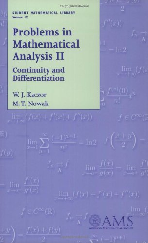 9780821820513: Problems in Mathematical Analysis II: Continuity and Differentiation: Continuity and Differentiation Vol 2 (Student Mathematical Library)