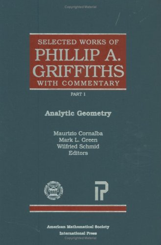 9780821820865: Selected Works of Phillip A. Griffiths with Commentary (Collected Works)
