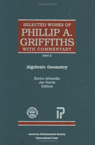 9780821820872: Selected Works of Phillip A. Griffiths with Commentary (Collected Works)