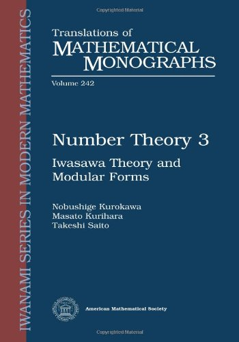 9780821820957: Number Theory 3: Iwasawa Theory and Modular Forms (Translations of Mathematical Monographs)