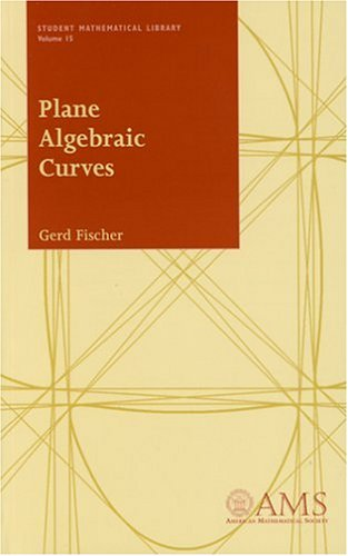 9780821821220: Plane Algebraic Curves (Student Mathematical Library)