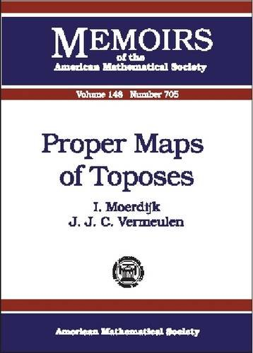 9780821821688: Proper Maps of Toposes (Memoirs of the American Mathematical Society)