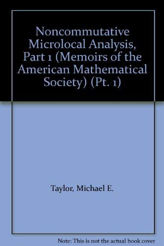 9780821823149: Noncommutative Microlocal Analysis, Part 1 (Memoirs of the American Mathematical Society) (Pt. 1)