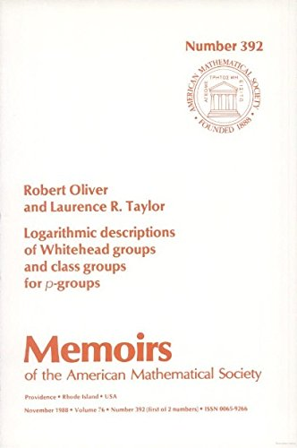 9780821824559: Logarithmic Descriptions of Whitehead Groups and Class Groups for P Groups (Memoirs of the American Mathematical Society)
