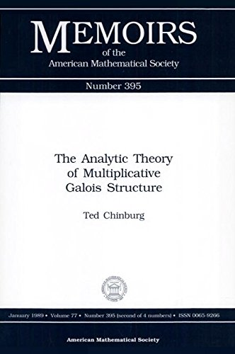 The Analytic Theory of Multiplilcative Galois Structure: Chinburg, Ted
