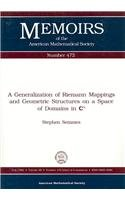 9780821825327: A Generalization of Riemann Mappings and Geometric Structures on a Space of Domains in Cn (Memoirs of the American Mathematical Society)