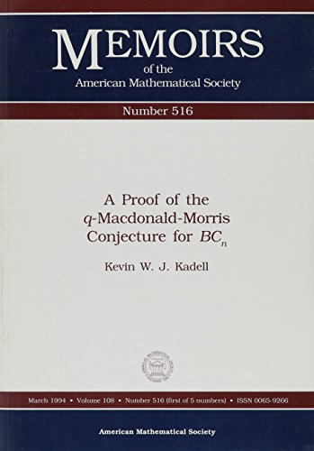 9780821825525: A Proof of the Q-Macdonald-Morris Conjecture for Bcn (Memoirs of the American Mathematical Society)