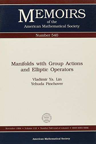 Manifolds With Group Actions and Elliptic Operators: Vladimir Iakovlevich Lin;
