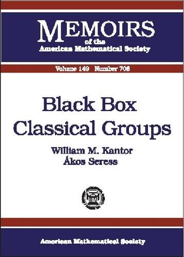Black Box Classical Groups (Memoirs of the: Kantor, William M.,