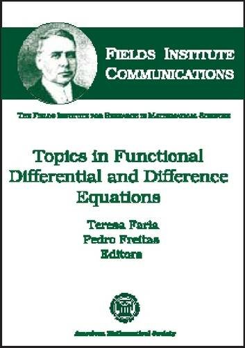 Topics in Functional Differential and Difference Equations (Fields Institute Communications, V. 29)