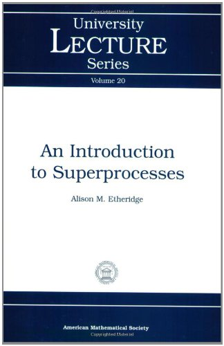9780821827062: An Introduction to Superprocesses (University Lecture Series)