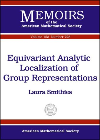 9780821827253: Equivariant Analytic Localization of Group Representations