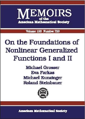 9780821827291: On the Foundations of Nonlinear Generalized Functions I and II