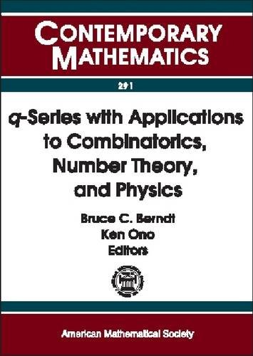 9780821827468: Q-Series With Applications to Combinatorics, Number Theory, and Physics: A Conference on Q-Series With Applications to Combinatorics, Number Theory, ... of Illinois (Contemporary Mathematics)