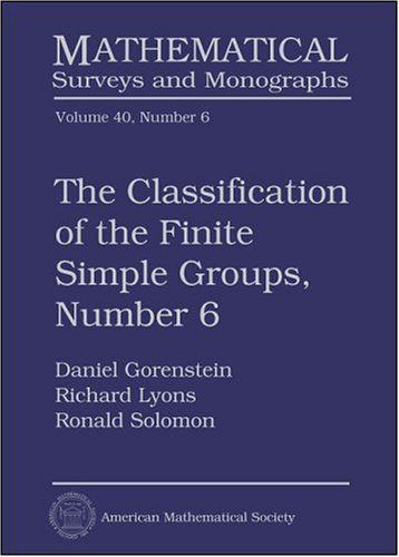 9780821827772: The Classification of the Finite Simple Groups, Number 6 (Mathematical Surveys & Monographs)