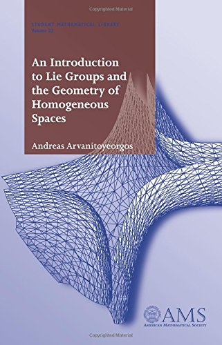 9780821827789: An Introduction to Lie Groups and the Geometry of Homogeneous Spaces (Student Mathematical Library, V. 22)