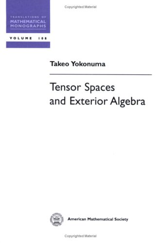 9780821827963: Tensor Spaces and Exterior Algebra
