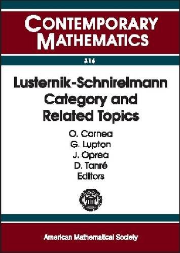 9780821828007: Lusternik-Schnirelmann Category and Related Topics: 2001 Ams-Ims-Siam Joint Summer Research Conference on Lusternik-Schnierlmann Category in the New ... Mount Holyoke (Contemporary Mathematics)