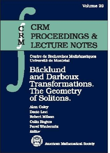 9780821828038: Backlund and Darboux Transformations: The Geometry of Solitons (Crm Proceedings and Lecture Notes)