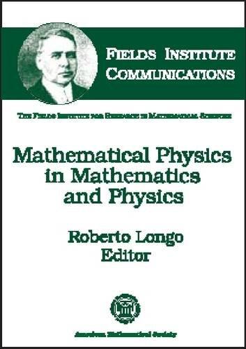 Mathematical Physics in Mathematics and Physics: Amer Mathematical Society