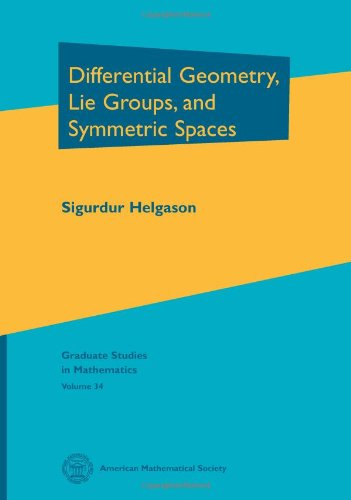 9780821828489: Differential Geometry, Lie Groups, and Symmetric Spaces (Graduate Studies in Mathematics)