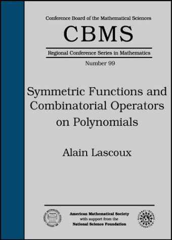 9780821828717: Symmetric Functions and Combinatorial Operators on Polynomials (Cbms Regional Conference Series in Mathematics)