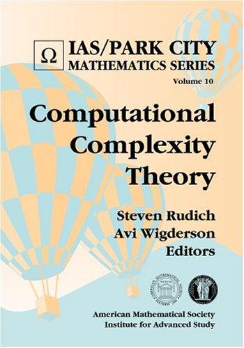 9780821828724: Computational Complexity Theory (IAS/Park City Mathematics Series)