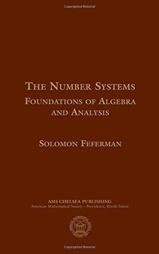 9780821829158: The Number Systems: Foundations of Algebra and Analysis (AMS Chelsea Publishing)