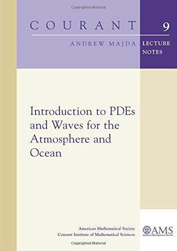 9780821829547: Introduction to PDEs and Waves for the Atmosphere and Ocean