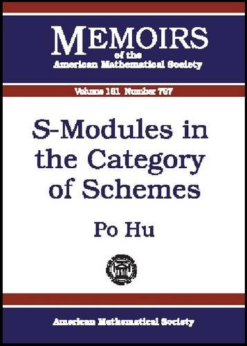 9780821829561: S-Modules in the Category of Schemes (Memoirs of the American Mathematical Society)
