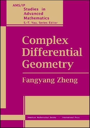 9780821829608: Complex Differential Geometry (AMS/IP Studies in Advanced Mathematics, 18)